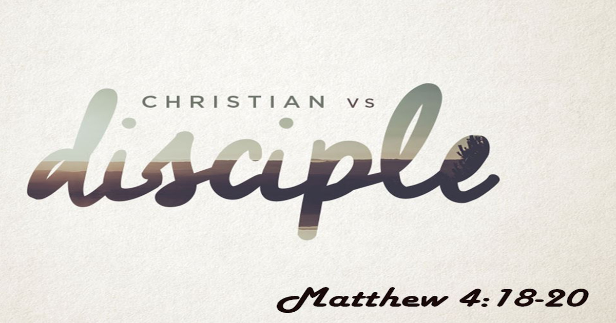 Christian vs Disciple – Part 2