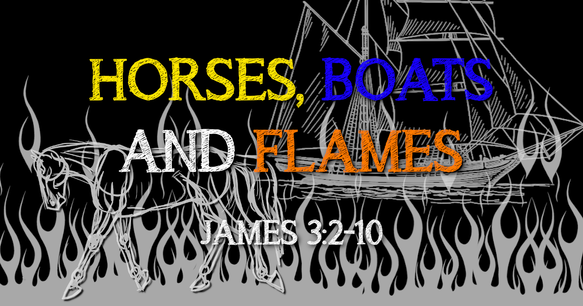 Horses, Boats and Flames – Part 1