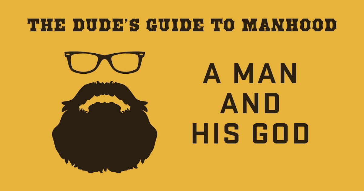Father's Day (A Manual to Manhood)