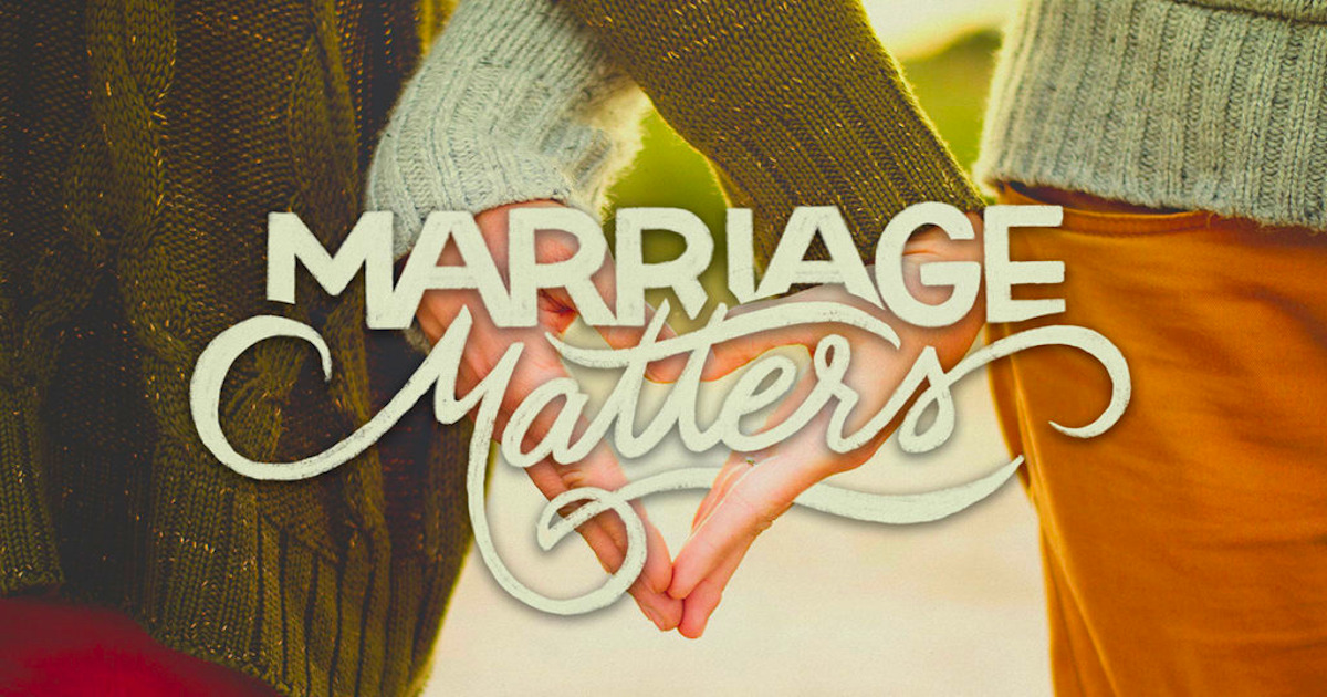 Marriage Matters – Part 2