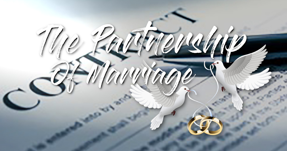 The Partnership Of Marriage