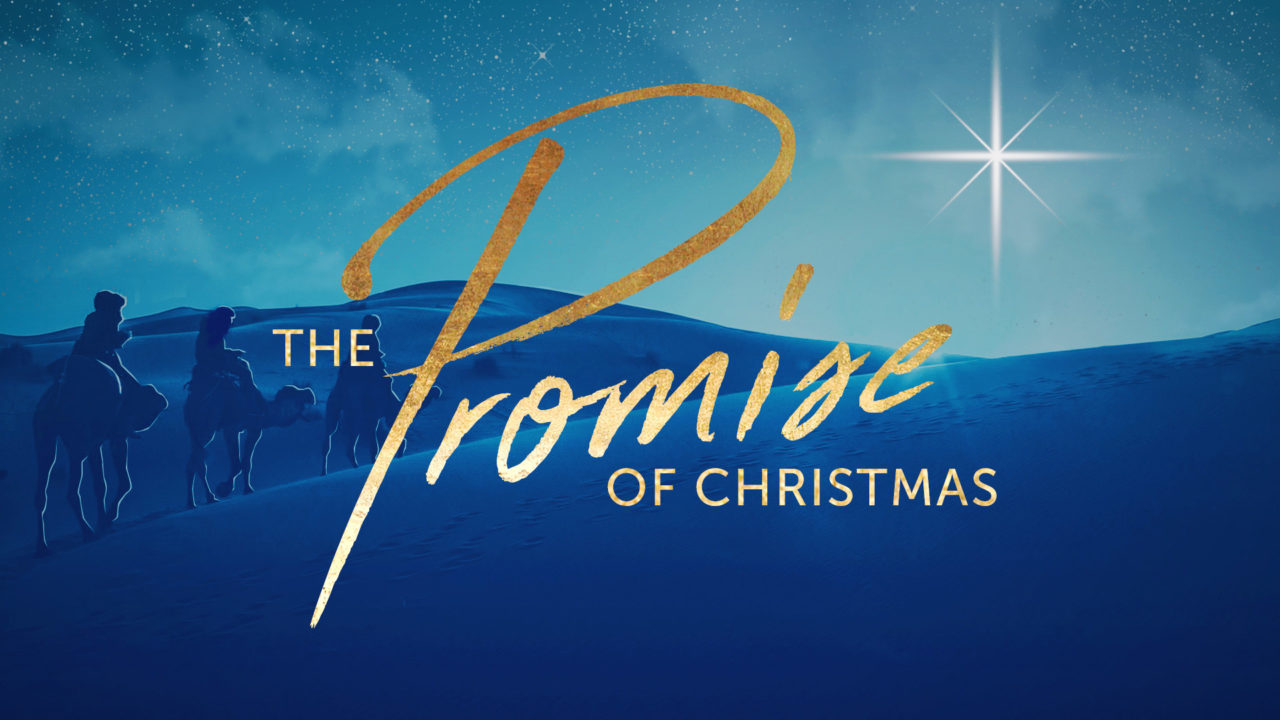 The Promise of Christmas – Part 3